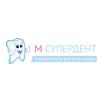 Стоматология М-Супердент отзывы